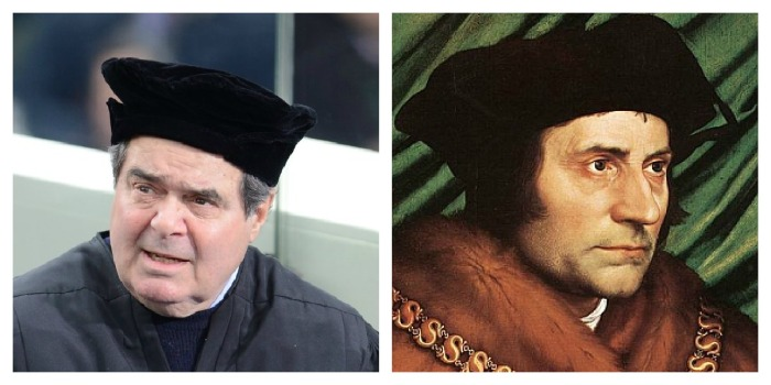 Justice Scalia and St. Thomas More